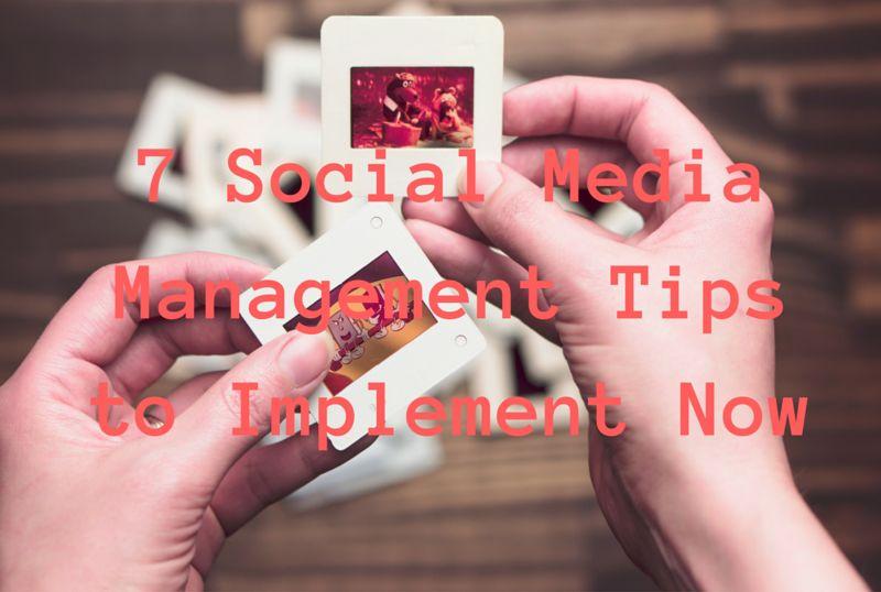 7 Social Media Management Tips-compressed