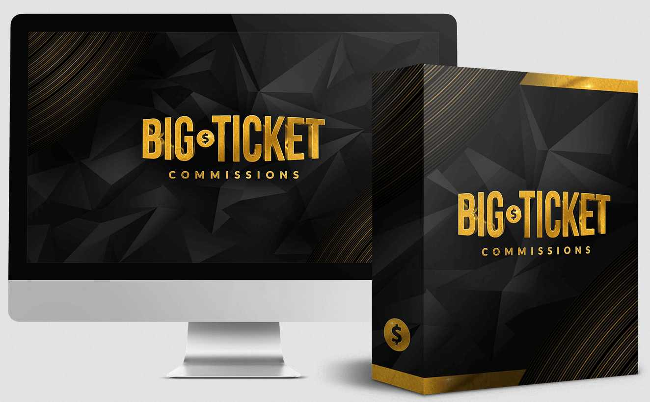 Big Ticket Commissions