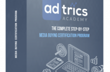 Adtrics Academy Review – The Complete Step-By-Step Media Buying Certification Program