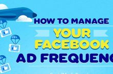 To Manage Your Facebook Ad Frequency What Do You Do