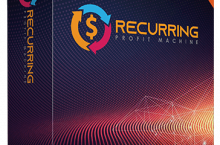 Recurring Profit Machine Review – AUTOMATES Recurring, Passive & High-Ticket Profits