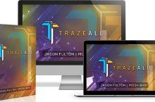 Trazeall Review – #1 Hidden Traffic Secret To Get Red Hot Buyers on 100% Autopilot